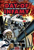 Day of Infamy: Attack on Pearl Harbor (Graphic History) (1846030595) by White, Steve