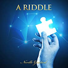 A Riddle: Neville Goddard Lectures Audiobook by Neville Goddard Narrated by Paul Holbrook