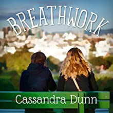 Breathwork Audiobook by Cassandra Dunn Narrated by Emily Caudwell