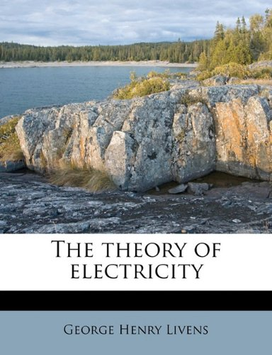 The theory of electricity