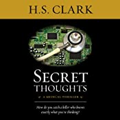 Secret Thoughts: A Medical Thriller | [H. S. Clark]