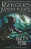 Halt's Peril (Turtleback School & Library Binding Edition) (Ranger's Apprentice) (0606236406) by Flanagan, John