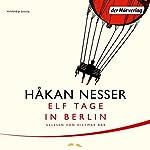 Elf Tage in Berlin | Håkan Nesser