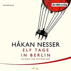 Elf Tage in Berlin Hörbuch