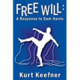 Free Will: A Response to Sam Harris