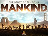 Mankind The Story Of All Of Us Season 1