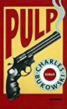 Pulp (French Edition) (2246501415) by Bukowski, Charles