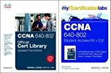 CCNA MyITCertificationLab 640-802 Official Cert Library Bundle V5.9 Wendell Odom