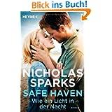 Safe Haven - Wie ein Licht in der Nacht: Roman