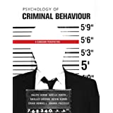 Psychology of Criminal Behaviour: A Canadian Perspectiveby Ralph Serin