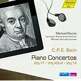 C.P.E. Bach: Piano Concertos, Wq.17, Wq.43/4, Wq.14