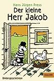 Der kleine Herr Jakob: Bildergeschichten (Gulliver)