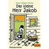 """Der kleine Herr Jakob: Bildergeschichten (Gulliver)von """"Hans J�rgen Press"""""""