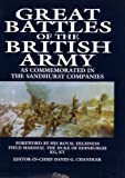 Great Battles of the British Army: As Commemorated in the Sandhurst Companies (1854090224) by Chandler, David G.
