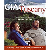 Ciao Tuscany: Recipes from the PBS Series Cucina Toscana (Ciao Series)
