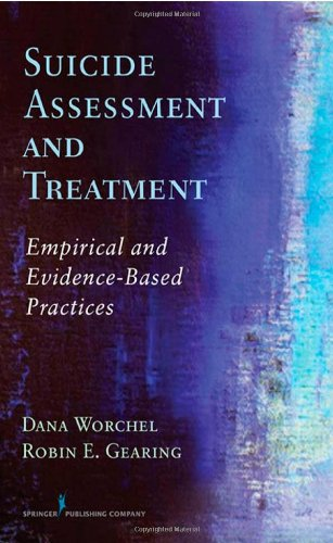 Suicide Assessment And Treatment: Empirical And Evidence-Based Practices front-576915