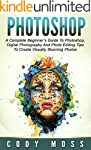 Photoshop: A Complete Beginner's Guid...