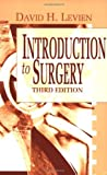 img - for Introduction to Surgery, 3e book / textbook / text book