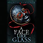 A Face Like Glass | Frances Hardinge