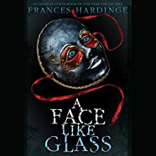 A Face Like Glass Audiobook by Frances Hardinge Narrated by Kevin T. Collins