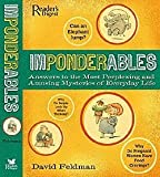 Imponderables: Answers to the Most Perplexing and Amusing Mysteries of Everyday Life (0762107499) by David Feldman
