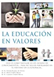 img - for La Educacion En Valores (Spanish Edition) book / textbook / text book