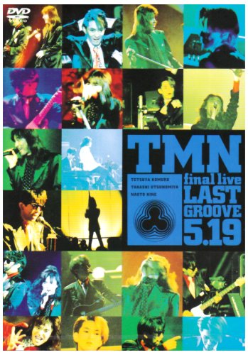 final live LAST GROOVE 5.19 [DVD] - TMN