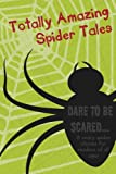 img - for Totally Amazing Spider Tales book / textbook / text book
