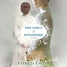 The Girls of Ennismore Audiobook by Patricia Falvey Narrated by Alana Kerr Collins