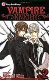Matsuri Hino Vampire Knight: v. 2