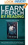 Learn French: By Reading Fantasy (Fre...