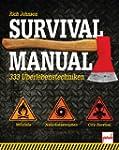 Survival Manual: 333 �berlebenstechniken