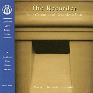 The Recorder: 4 Centuries of Recorder Music
