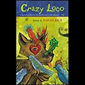 Crazy Loco | [David Talbot Rice]