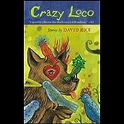 Crazy Loco | [David Talbot Rice]