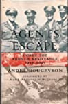 Agents for Escape: Inside the French...