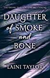 Laini Taylor Daughter of Smoke and Bone (Daughter of Smoke and Bone Trilogy)