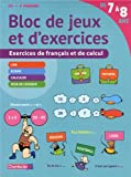 Bloc de Jeux et d'Exercices - Français et Calcul (7-8 a.)