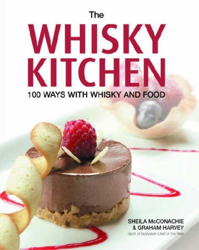 The Whisky Kitchen by Sheila McConachie, Graham Harvey