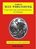 Product B00BXDU7QA - Product title Guide to Self Publishing from the Ten Commandments to E-books