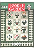 Basket Garden (Book collector series) (0943574617) by Hickey, Mary