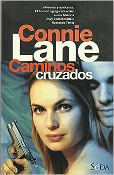 Caminos Cruzados (Spanish Edition): Connie Lane