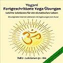 Leichte Lektionen für ein ekstatisches Leben (Fortgeschrittene Yoga Übungen 2) Hörbuch von  Yogani Gesprochen von: Gabriele Hiller, Bernd Prokop