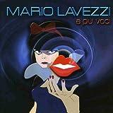 echange, troc Mario Lavezzi - A Piu Voci