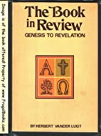 The Book in Review: Genesis to Revelation by…