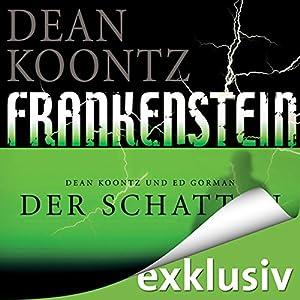 Der Schatten (Frankenstein 3) Hörbuch