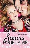 Soeurs pour la vie par Sophia Bennett