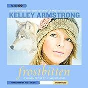 Frostbitten: Women of the Otherworld, Book 10 | Kelley Armstrong