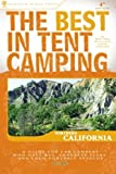 Search : The Best in Tent Camping: Northern California (Best Tent Camping)