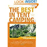 The Best in Tent Camping: Northern California (Best Tent Camping)